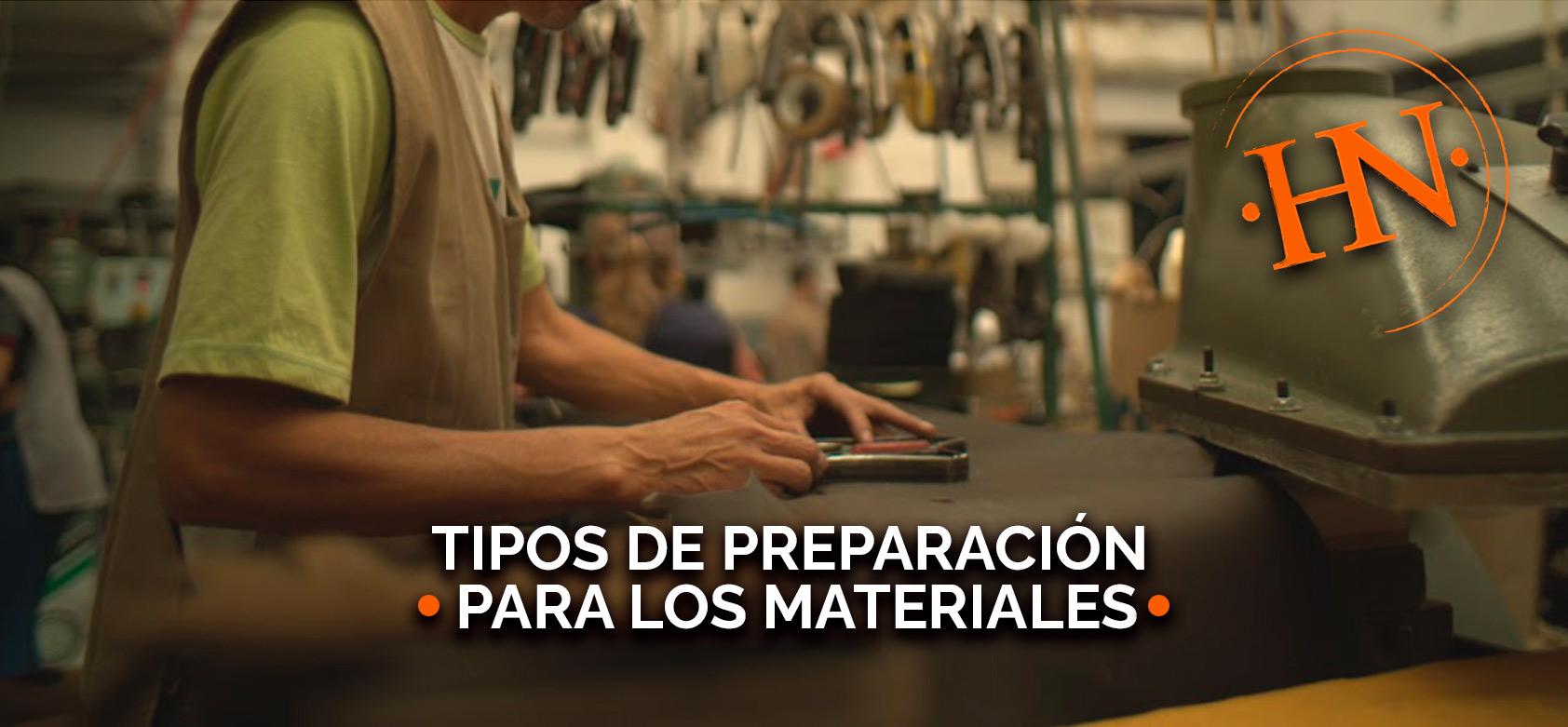 tipos-de-preparacion-para-los-materiale-s